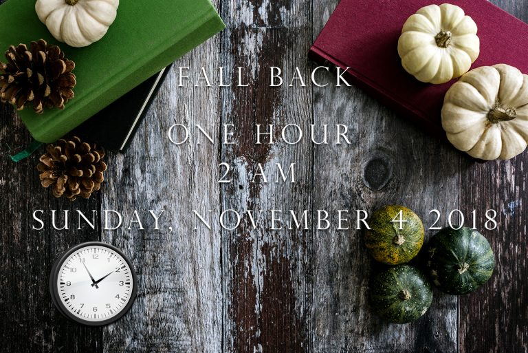 Fall Back to Standard Time 11/4/18 @ 2am